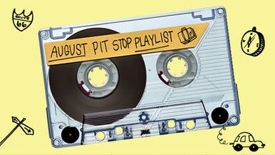 "Hit the Road With August's ""Pit Stop"" Playlist"
