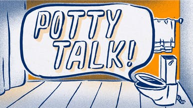 Potty Talk: That's Going To Leave a Mark