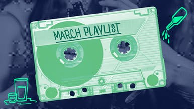 "March ""Drink, Drink and Be Merry"" Playlist"